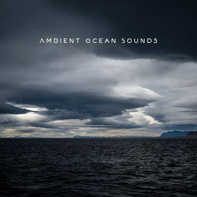 Ambient Ocean Sounds - Beautiful New Age Soundscapes Ideal for Sleep, Relaxation, Meditation or Yoga