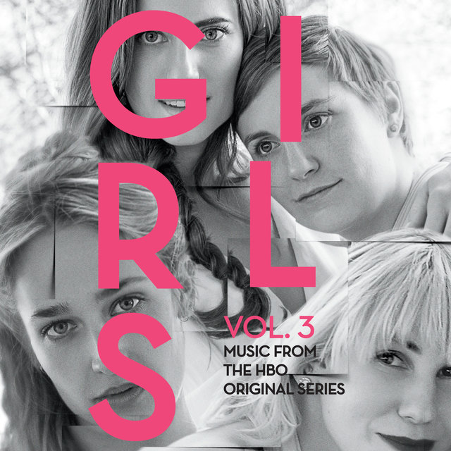 Girls, Vol. 3 (Music From The HBO Original Series)