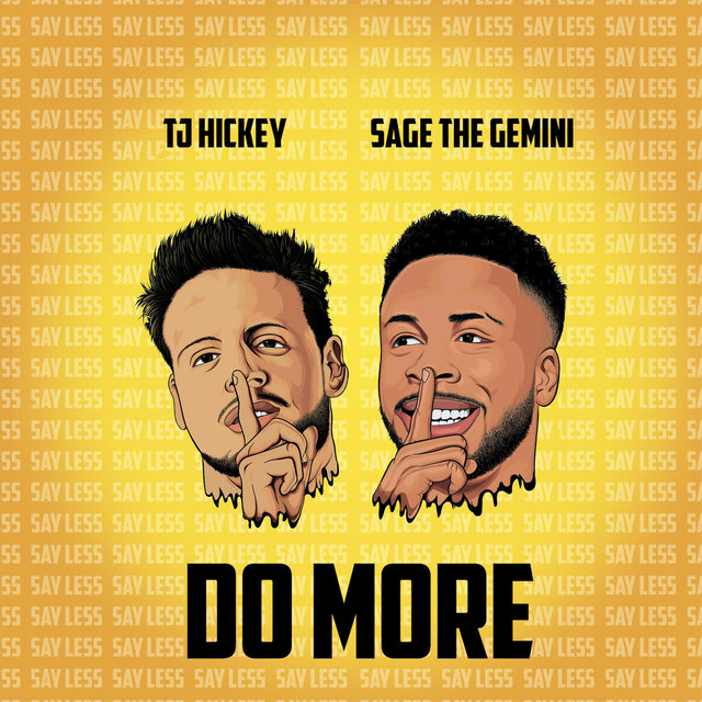 Do More (Feat. Sage the Gemini)
