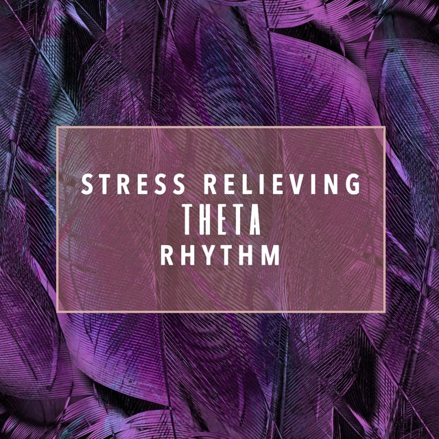 Stress Relieving Theta Rhythm