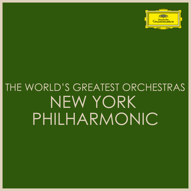 The World's Greatest Orchestras - New York Philharmonic