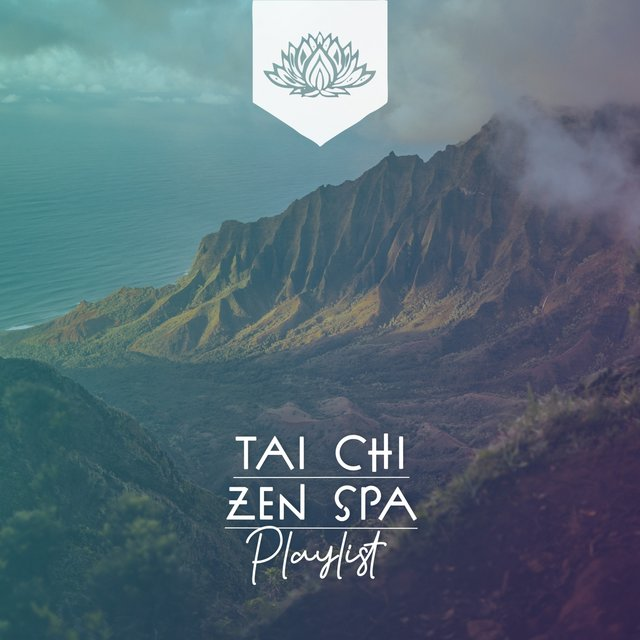 Tai Chi Zen Spa Playlist