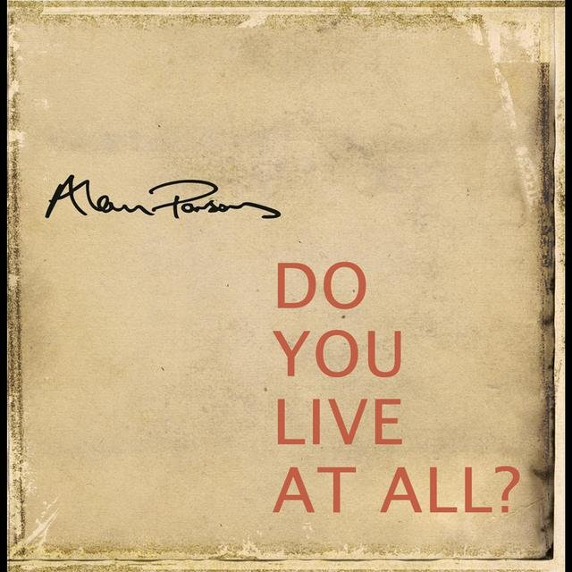 Do You Live at All?