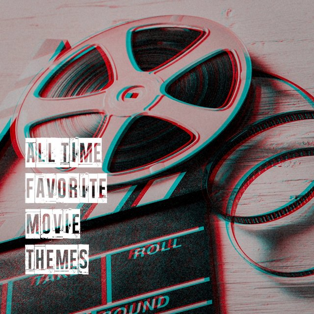 All Time Favorite Movie Themes