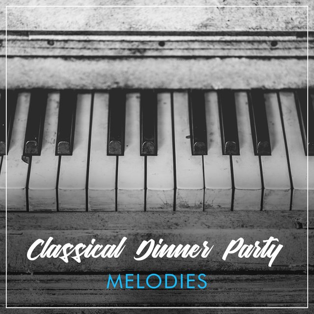 Classical Dinner Party Therapy Melodies
