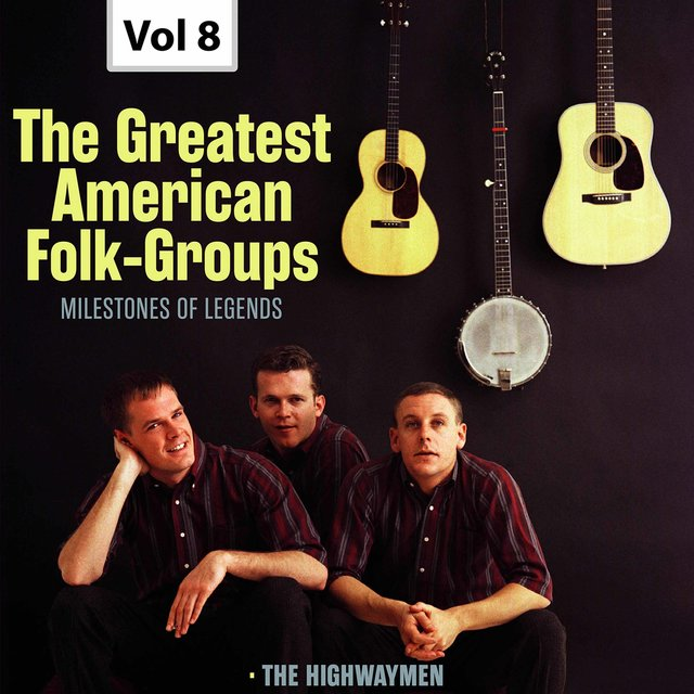 Milestones of Legends: The Greatest American Folk-Groups, Vol. 8 (Live)