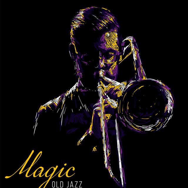 Magic Old Jazz – Vintage Instrumental Jazz Music