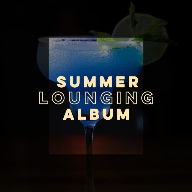 Summer Lounging Album