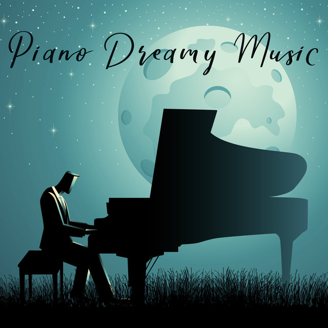 Piano Dreamy Music: 15 Songs to Make You Drowsy and Help You To Sleep