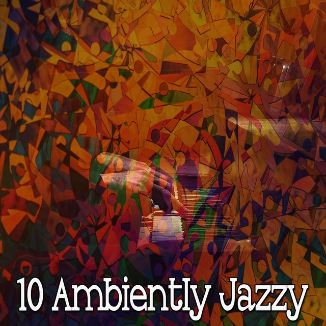 10 Ambiently Jazzy