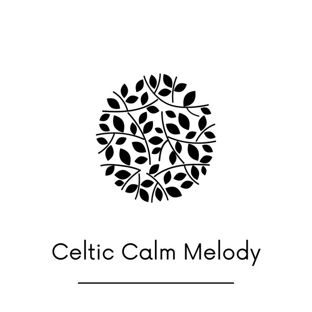 Celtic Calm Melody – Natural Relief, Instrumental Music, Calm Down