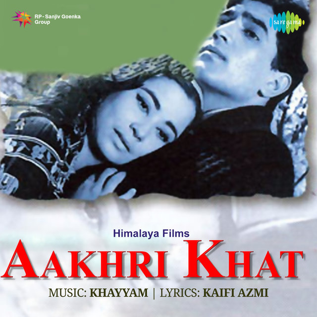 Aakhri Khat (Original Motion Picture Soundtrack)