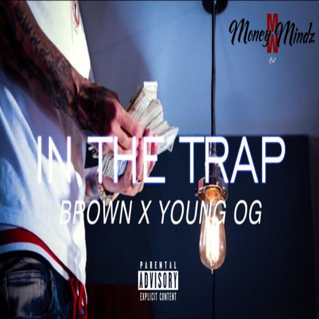 In the Trap (feat. Young OG)