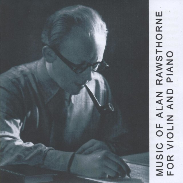 Music of Alan Rawsthorne for Violin and Piano