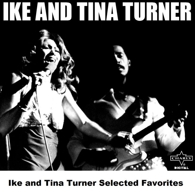 Ike and Tina Turner Selected Favorites
