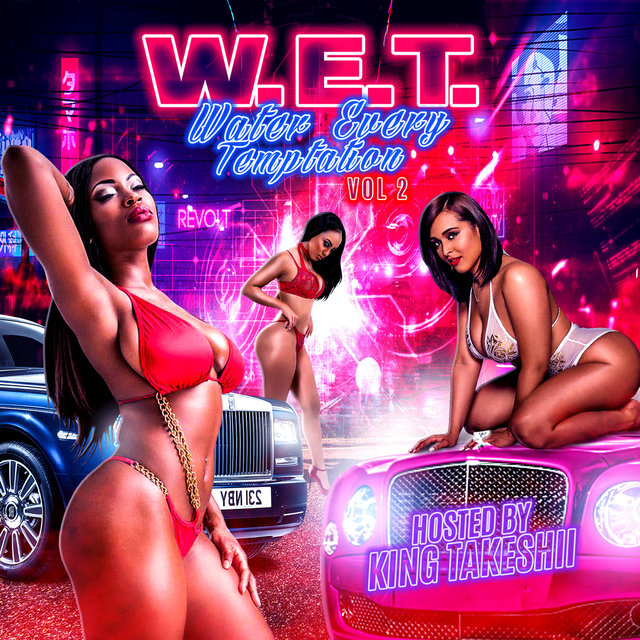 W.E.T. Water Every Temptation, Vol. 2
