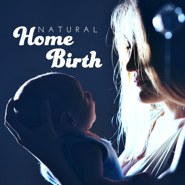 """ Natural Home Birth """