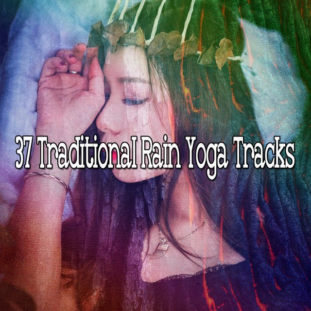 37 Traditional Rain Yoga Tracks