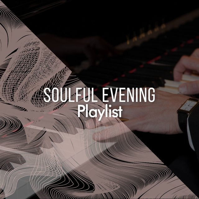 Soulful Evening Therapy Playlist