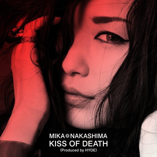 KISS OF DEATH Produced by HYDE