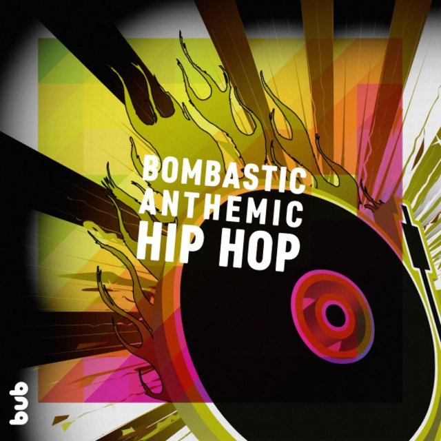 Anthemic Hip Hop