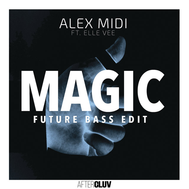 Magic (Future Bass Edit)