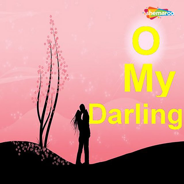 O My Darling