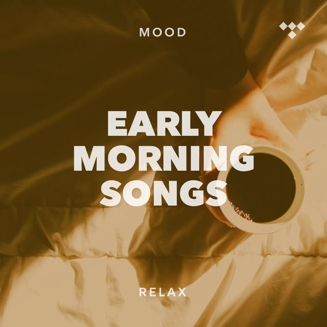 Cover art for album Early Morning Songs by TIDAL