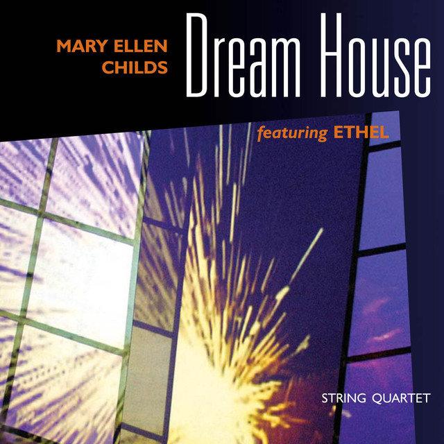 Childs, Mary Ellen: Dream House