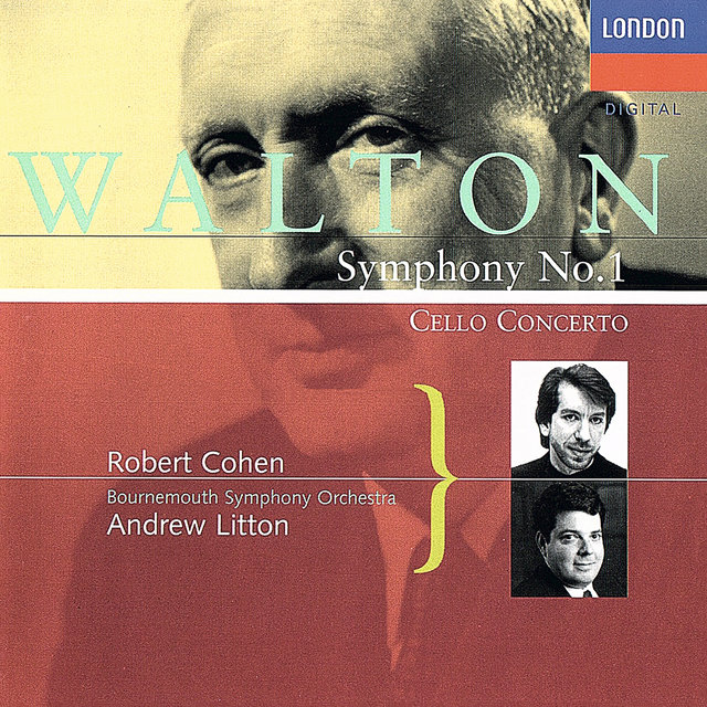 Walton: Cello Concerto; Symphony No. 1