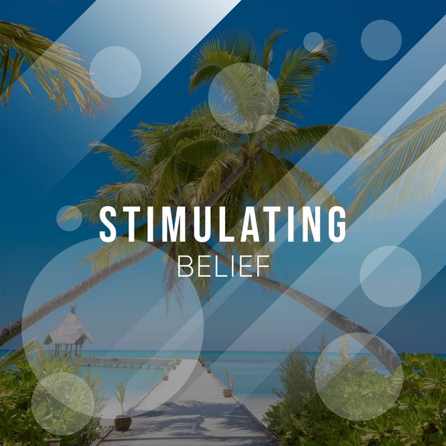 # Stimulating Belief