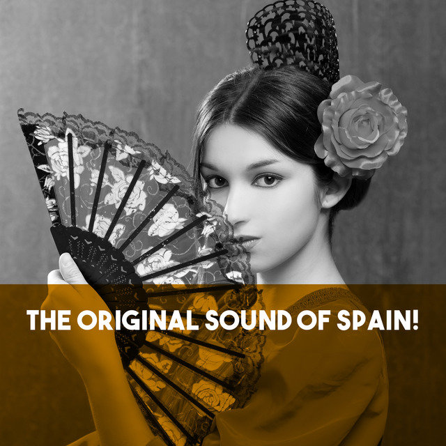 The Original Sound of Spain!