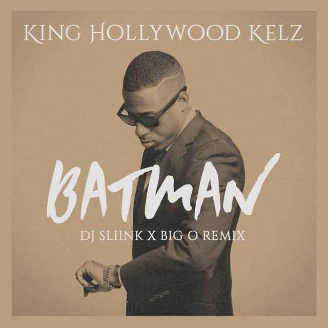 Batman (DJ Sliink x Big O Remix)