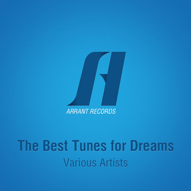 The Best Tunes For Dreams