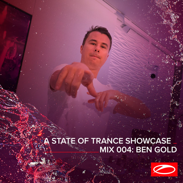 A State Of Trance Showcase - Mix 004: Ben Gold