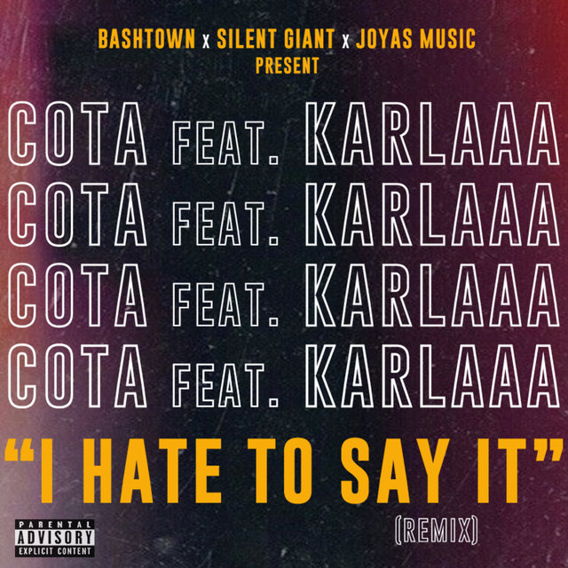 I Hate to Say It (Remix)