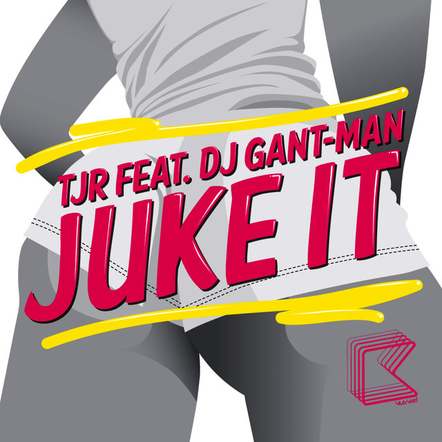Juke It (feat. DJ Gant-Man)