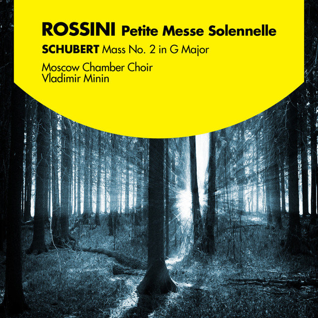 Rossini: Petite Messe Solennelle - Schubert: Mass No. 2 in G Major