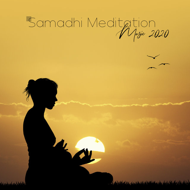 Samadhi Meditation Music 2020