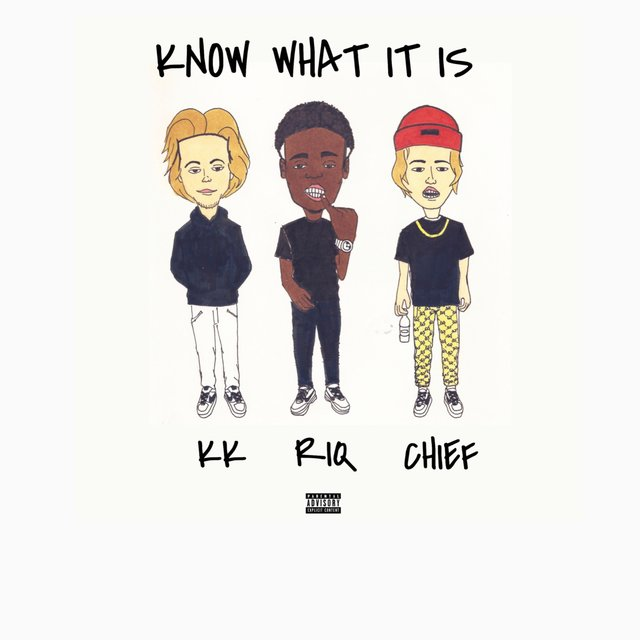 Know What Is (feat. Riq & Chief Sway)