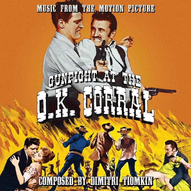 Gunfight at the O.K. Corral (Original Motion Picture Soundtrack)