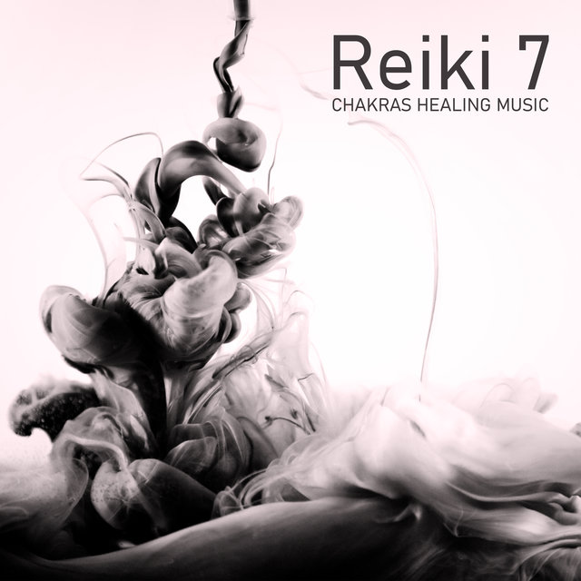 Reiki 7 Chakras Healing Music: Background Music for Treatments Cleansing Energy Channels