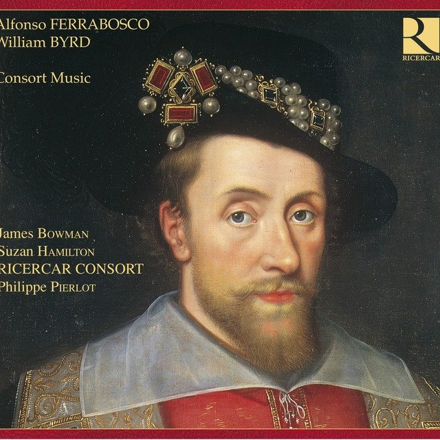Ferrabosco & Byrd: Consort Music
