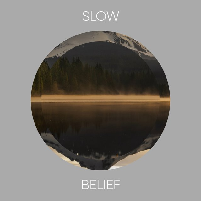 # Slow Belief