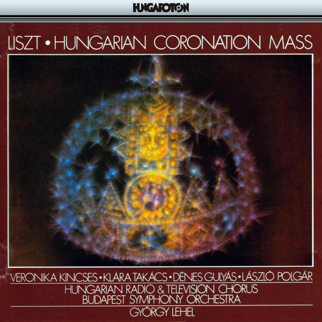 Liszt: Hungarian Coronation Mass, S11/R487