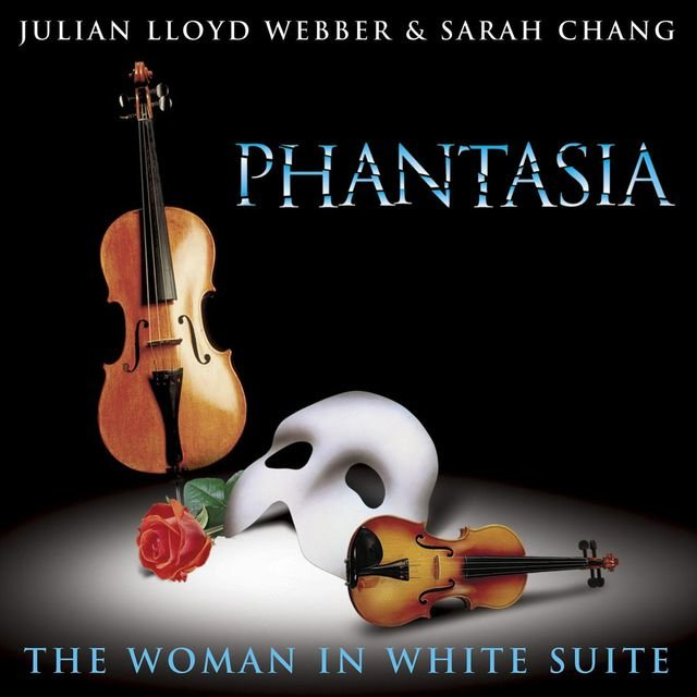 Lloyd Webber: Phantasia/The Woman In White Suite