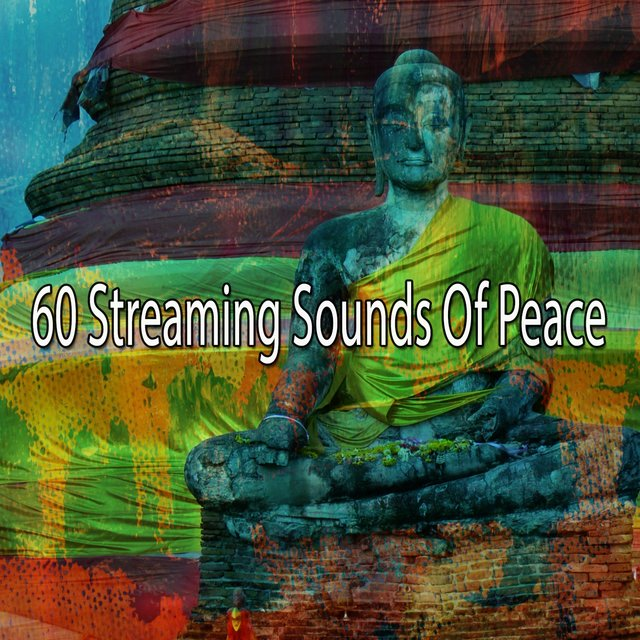 60 Streaming Sounds of Peace