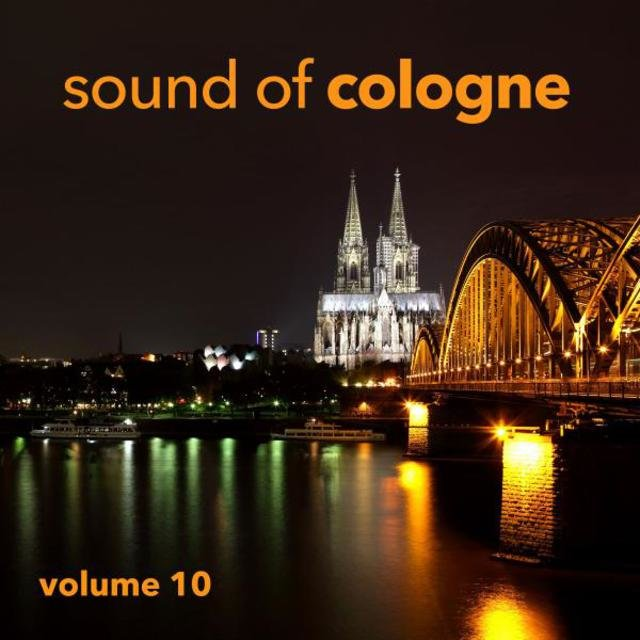 Sound Of Cologne Vol. 10