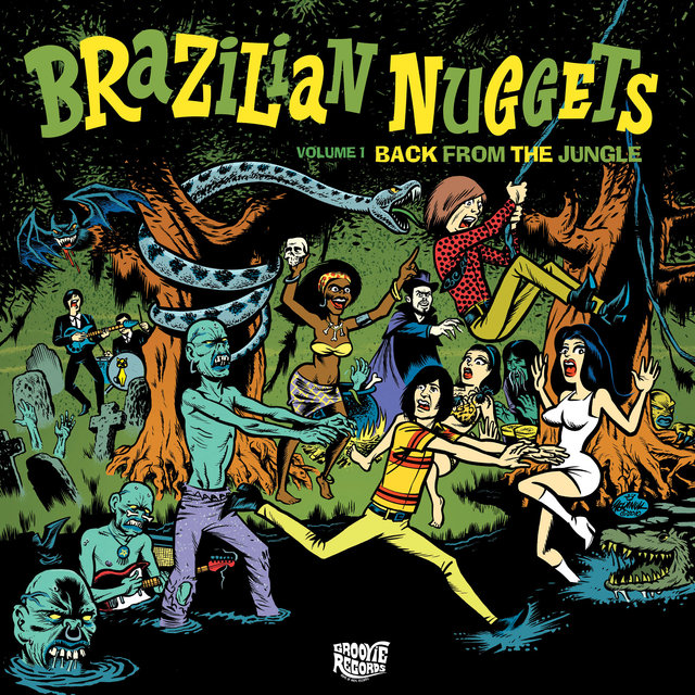 Brazilian Nuggets: Back From The Jungle (Vol. 1)