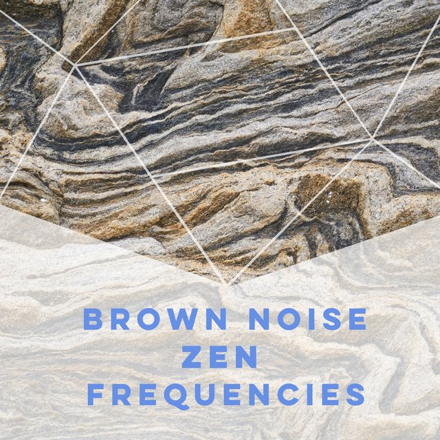 Brown Noise Zen Frequencies